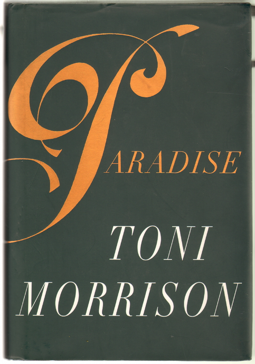 essay morrisons paradise toni Immediately download the paradise summary book notes, essays, quotes, character everything you need to understand or teach paradise by toni morrison.
