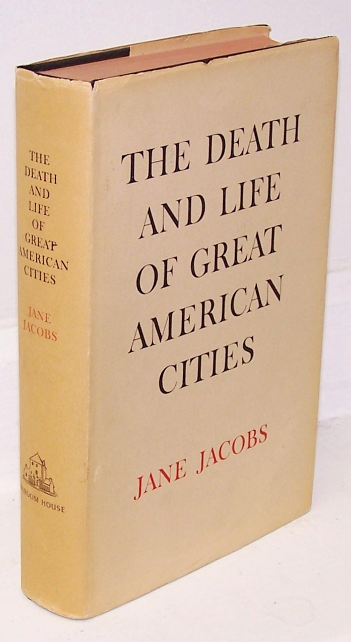 Essays on the death and life of great american cities