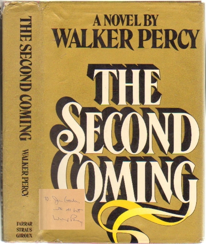 The Second Coming [SIGNED]. Walker Percy.