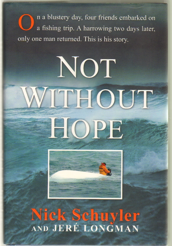 Not Without Hope. Nick Schuyler, Jere Longman.
