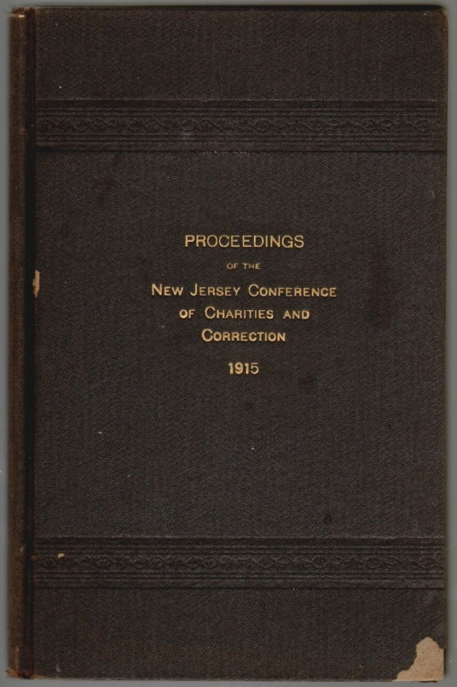 Proceedings of the New Jersey Conference of Charities and Correction, Fourteenth Annual Meeting, 1915