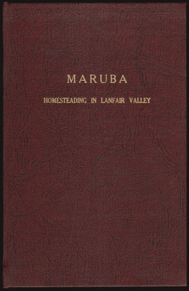 Maruba (Tales of the Mojave Road, Number 10, November 1984) [Cover title: Homesteading in Lanfair Valley]. Maud Morrow Sharp.