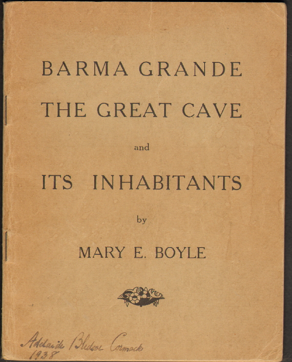 Barma Grande: The Great Cave and Its Inhabitants. Mary E. Boyle.