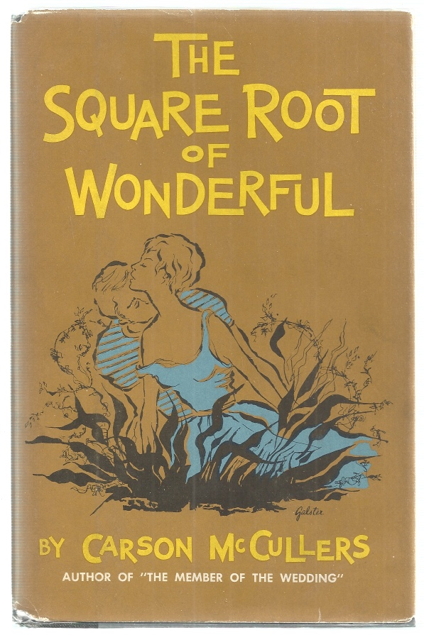 The Square Root of Wonderful. Carson McCullers.