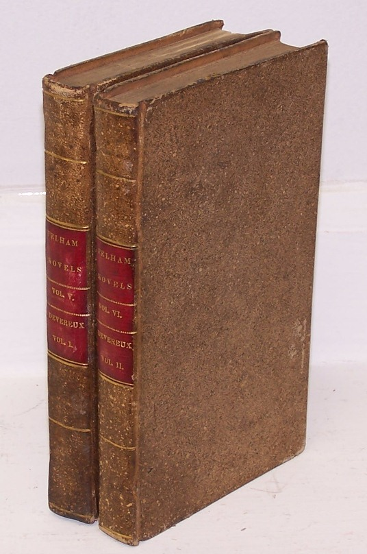 "Devereux. By the Author of ""Pelham,"" and ""The Disowned."" In Two Volumes. Edward Bulwer Lytton."