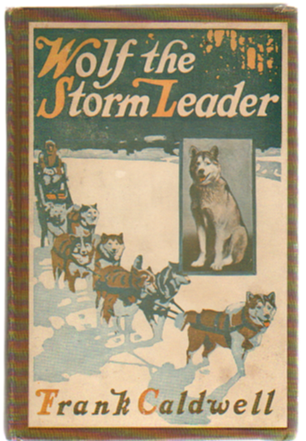 Wolf the Storm Leader. Frank Caldwell.