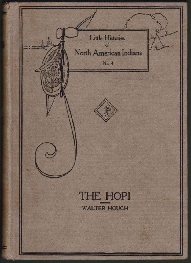 The Hopi Indians. Walter Hough.