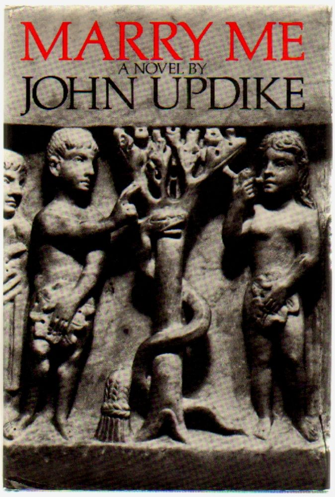 Marry Me. John Updike.
