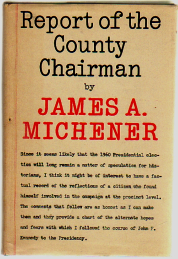 Report of the County Chairman. James A. Michener.