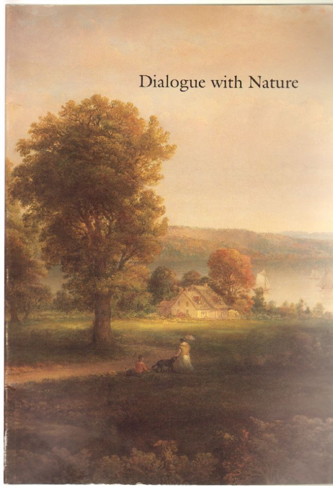 Dialogue With Nature: Landscape and Literature in Nineteenth-Century America. Robyn Asleson, Barbara Moore.