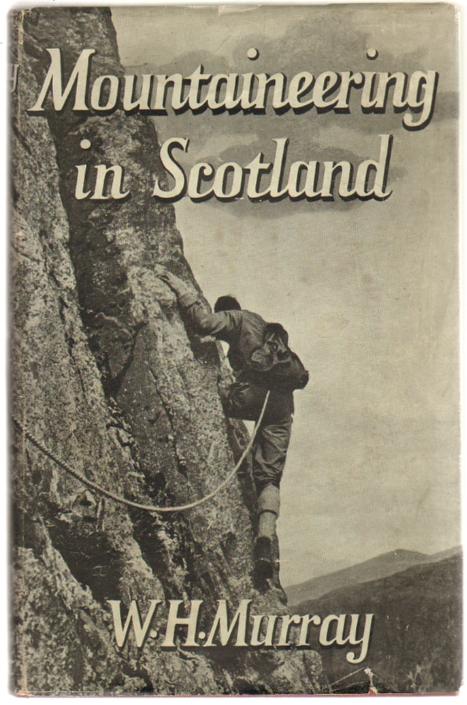 Mountaineering in Scotland. W. H. Murray.