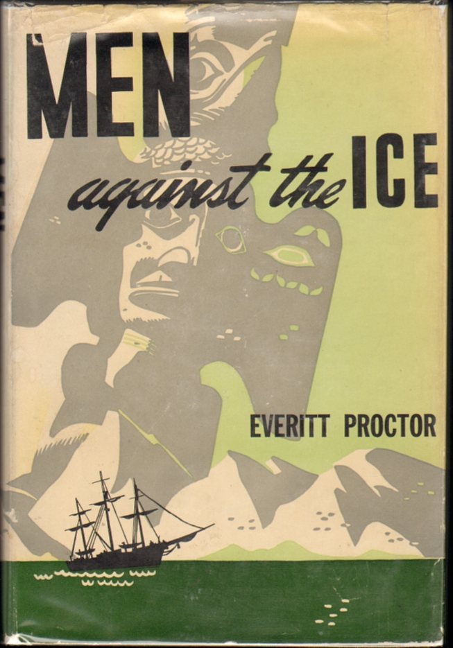 Men Against the Ice. Everitt Proctor, Isa Barnett.