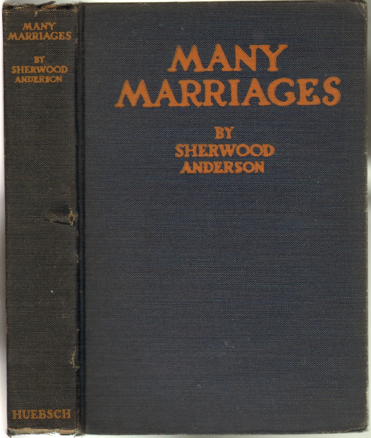 Many Marriages. Sherwood Anderson.