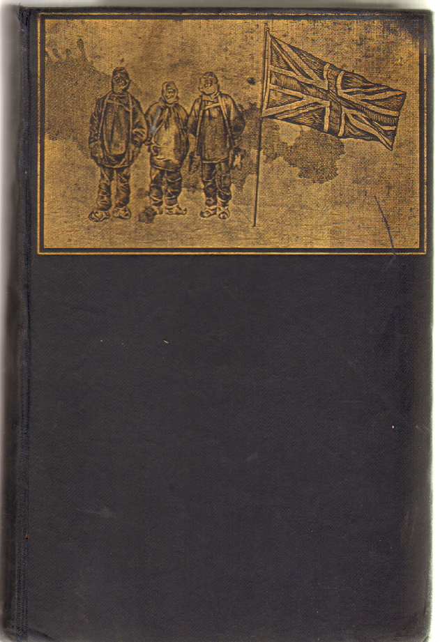 The Heart of the Antarctic, Being the Story of the British Antarctic Expedition, 1907-1909. Ernest Shackleton.
