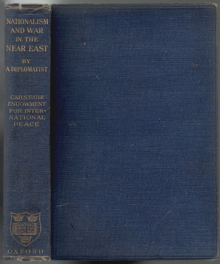 Nationalism and War in the Near East (By a Diplomatist). Lord Courtney of Penwith.