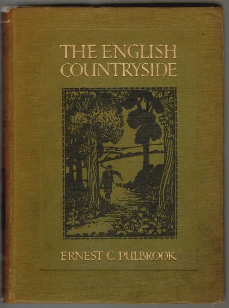 The English Countryside. Ernest C. Pulbrook.