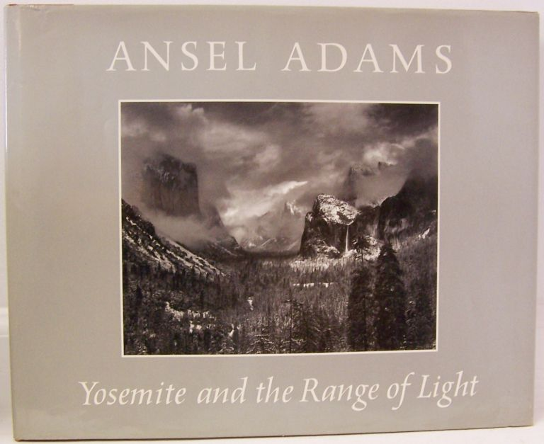 Yosemite and the Range of Light [SIGNED]. ANSEL ADAMS, Paul Brooks, Introduction.