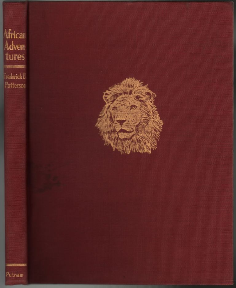 African Adventures. Frederick B. BIG GAME HUNTING Patterson.