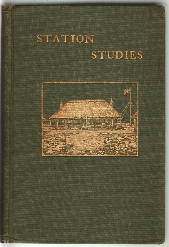 Station Studies, Being the Jottings of an African Official. Lionel Portman.