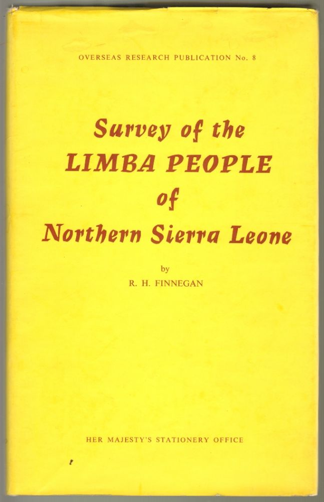 Survey of the Limba People of Northern Sierra Leone. R. H. Finnegan.
