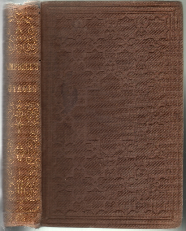 Voyages to and From the Cape of Good Hope, With an Account of a Journey into the Interior of South Africa, Intended for the Young. John Campbell.