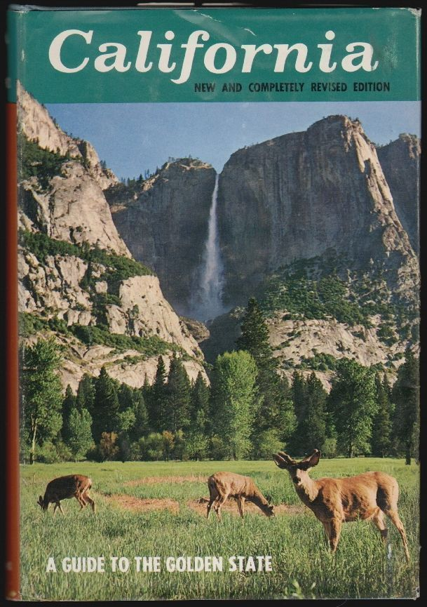 California, A Guide to the Golden State (American Guide Series). Harry Hansen, Originally, the Federal Writers' Project of the Works Progress Administration.