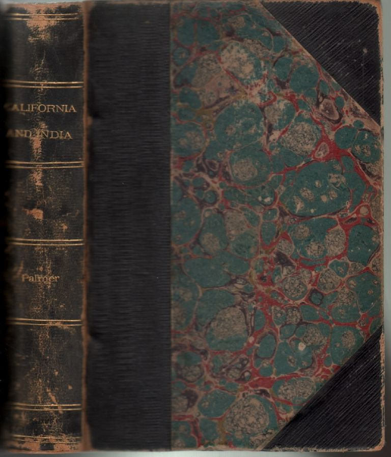 The New and the Old; or, California and India in Romantic Aspects. Williamson Palmer, ohn.