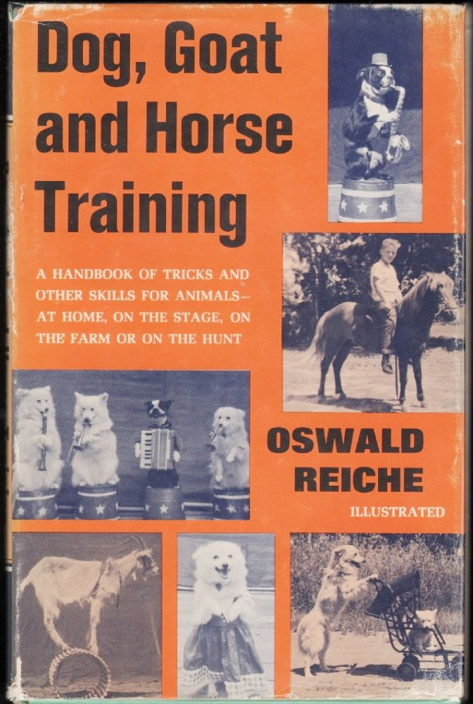 Dog, Goat, and Horse Training, A Handbook of Tricks and