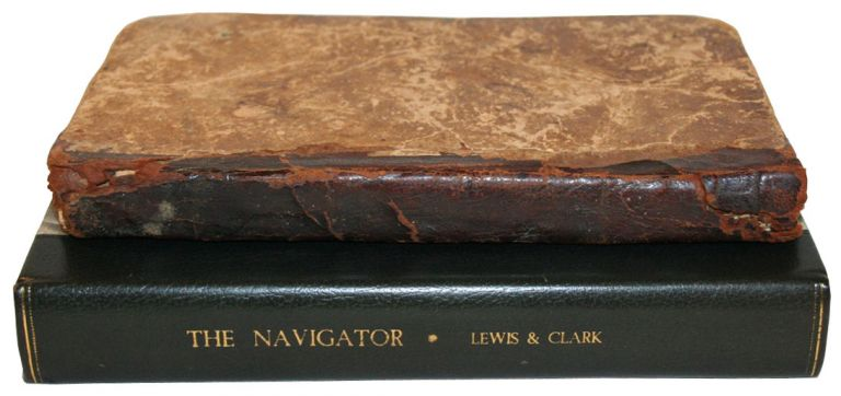 The Navigator: Containing Directions for Navigating the Monongahela, Allegheny, Ohio, and Mississippi Rivers; with an Ample Account of These Much Admired Waters, from the Head of the Former to the Mouth of the Latter...to which is added An Appendix, Containing an Account of Louisiana, and of the Missouri and Columbia Rivers, As Discovered by the Voyage Under Captains Lewis and Clark. Zadok Cramer, LEWIS AND CLARK.