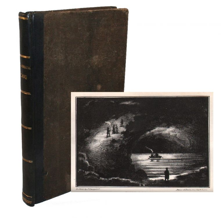 Rambles in the Mammoth Cave, During the Year 1844 by a Visiter. MAMMOTH CAVE KENTUCKY, Alexander Clark Bullitt, John Croghan.