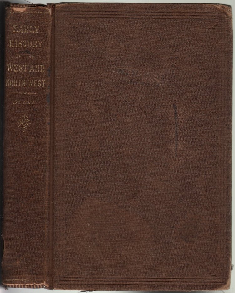 Pages from the Early History of the West and North-West: Embracing Reminiscences and Incidents of Settlement and Growth, and Sketches of the Material and Religious Progress of the States of Ohio, Indiana, Illinois, and Missouri, with Especial Reference to the History of Methodism. Rev. S. R. Beggs, T. M. Eddy, Introduction.