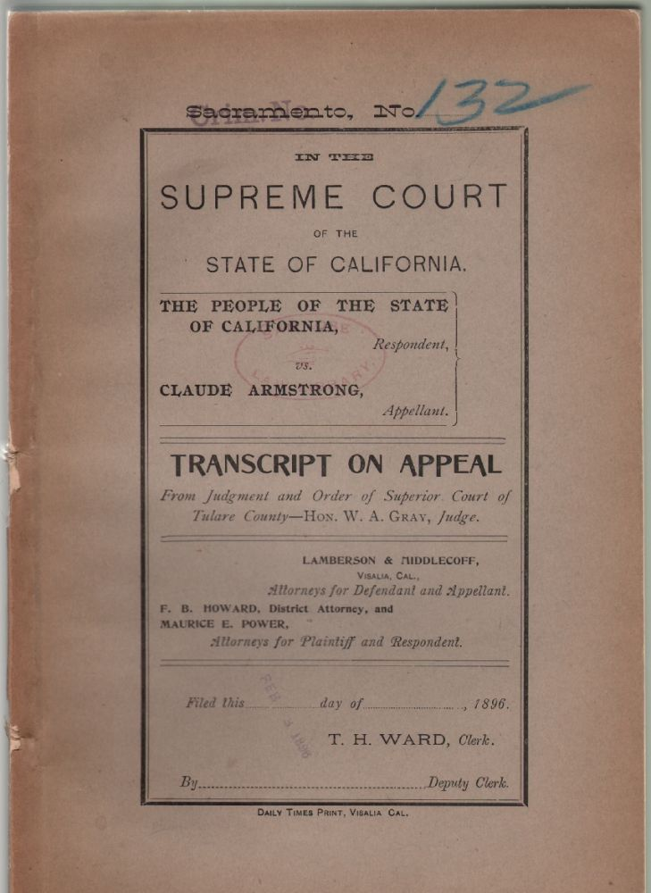 In the Supreme Court of the State of California, The People of the State of California vs. Claude Armstrong, Transcript on Appeal. HORSE THEFT CRIME, CALIFORNIA.