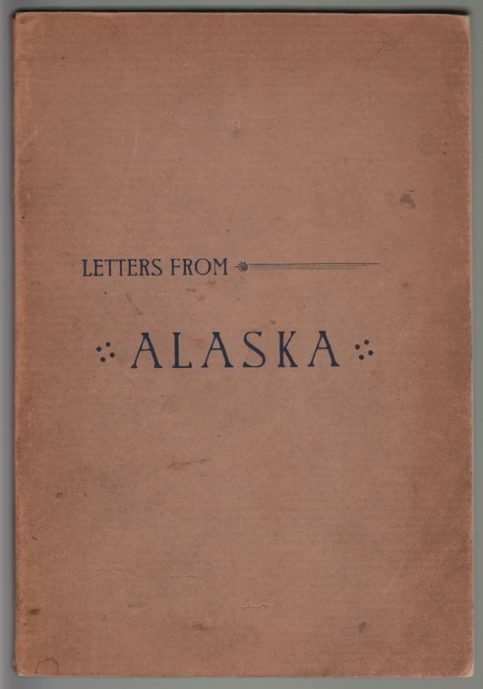 Letters from Alaska and the Pacific Coast. PACIFIC NORTHWEST, Horace Briggs.
