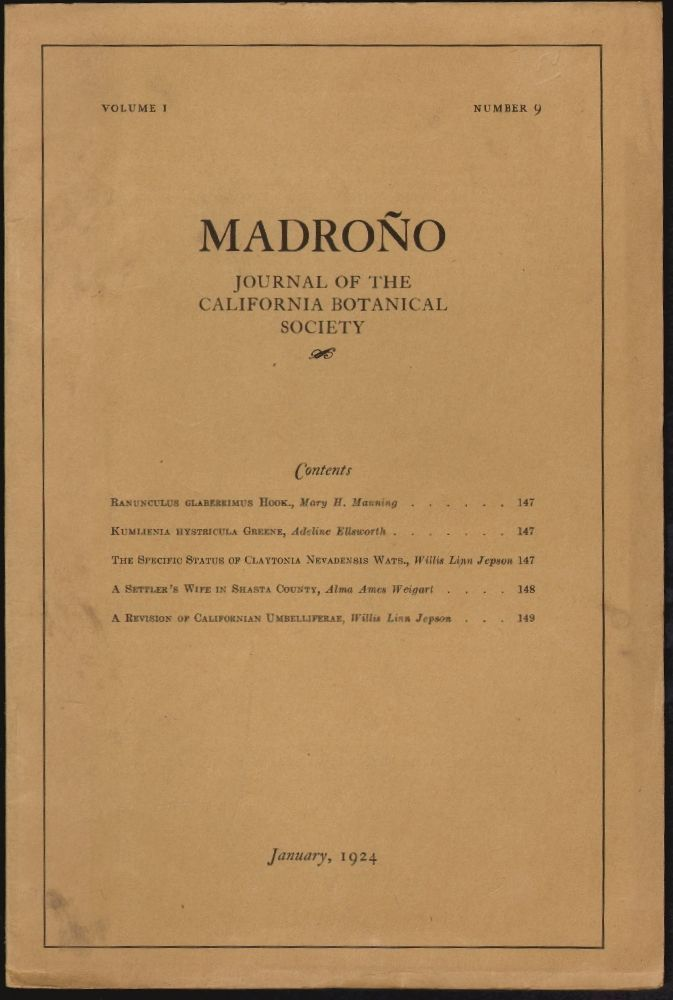 Madroño, Journal of the California Botanical Society, Volume I, Number 9, January 1924. Mary H. Manning, Adeline Ellsworth, Willis Linn Jepson, Alma Ames Weigart.