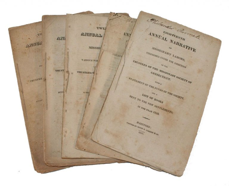 Reports to the Trustees of the Missionary Society of Connecticut for 1816, 1817, 1818, 1820, 1821 [WITH] An Address to the Emigrants from Connecticut and from New England Generally in the New Settlements in the United States. Timothy Dwight.