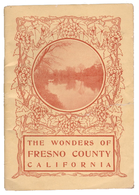 The Wonders of Fresno County California. CALIFORNIA.