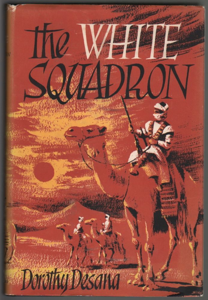 The White Squadron. Dorothy Desana.