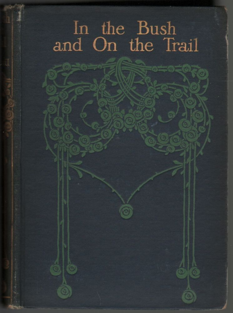 In the Bush and On the Trail, Adventures in the Forests of North America. M. Benedict Revoil.