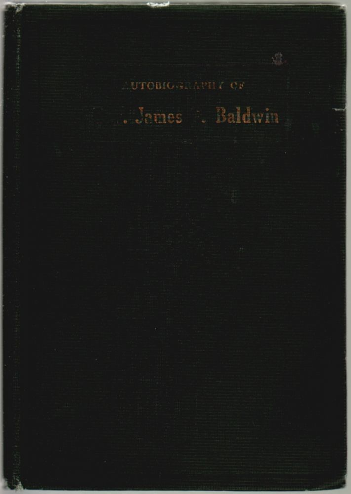 Autobiography of Rev. James G. Baldwin. Rev. James G. Baldwin.