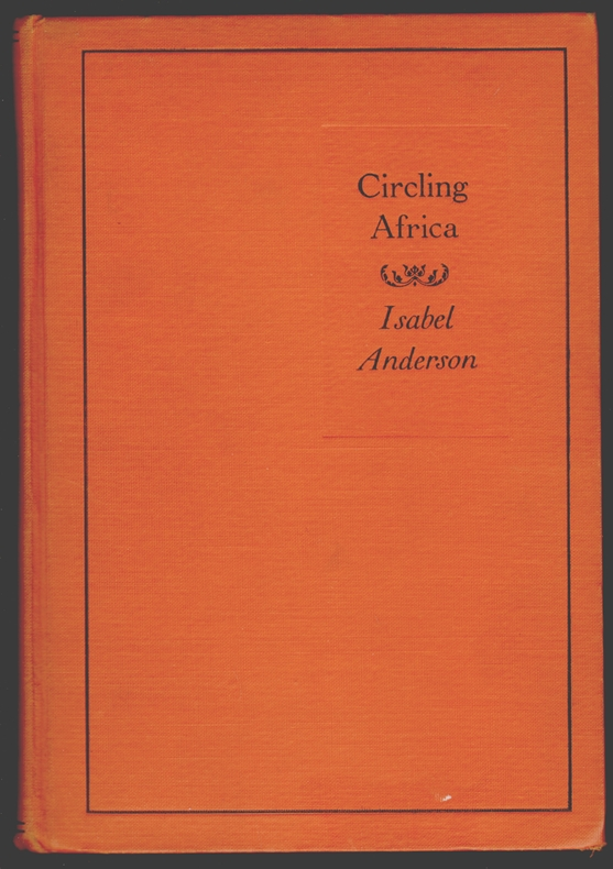 Circling Africa. Isabel Anderson.