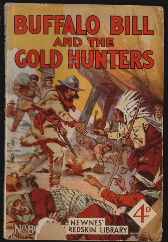 Buffalo Bill and the Gold Hunters (Newnes New Redskin Library No. 81)