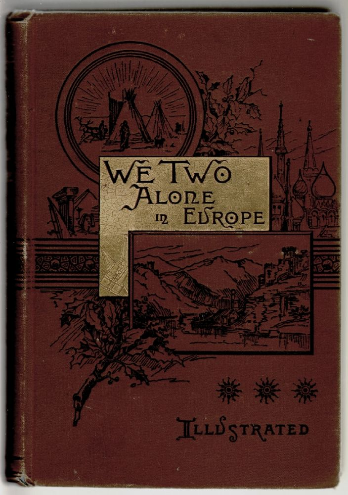 We Two Alone in Europe. Mary L. Ninde.