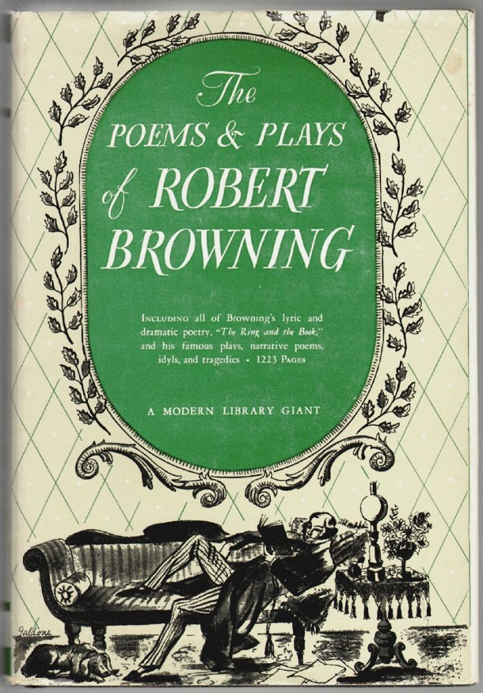 The Poems and Plays of Robert Browning. Robert Browning.