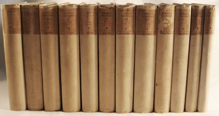 The Writings of James Russell Lowell [Twelve-Volume Set, Large Paper Edition]. James Russell Lowell.