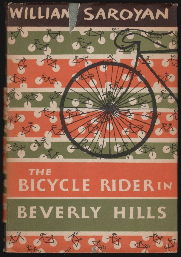 The Bicycle Rider in Beverly Hills. William Saroyan.
