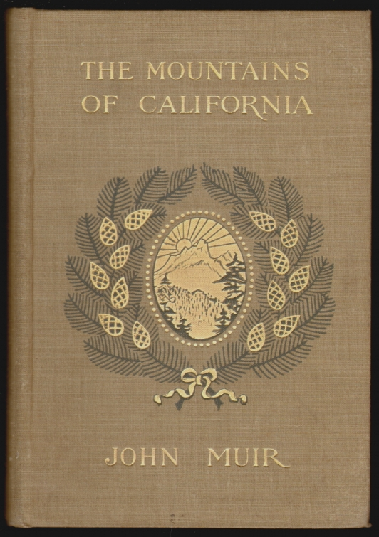 The Mountains of California, New and Enlarged Edition. John Muir.