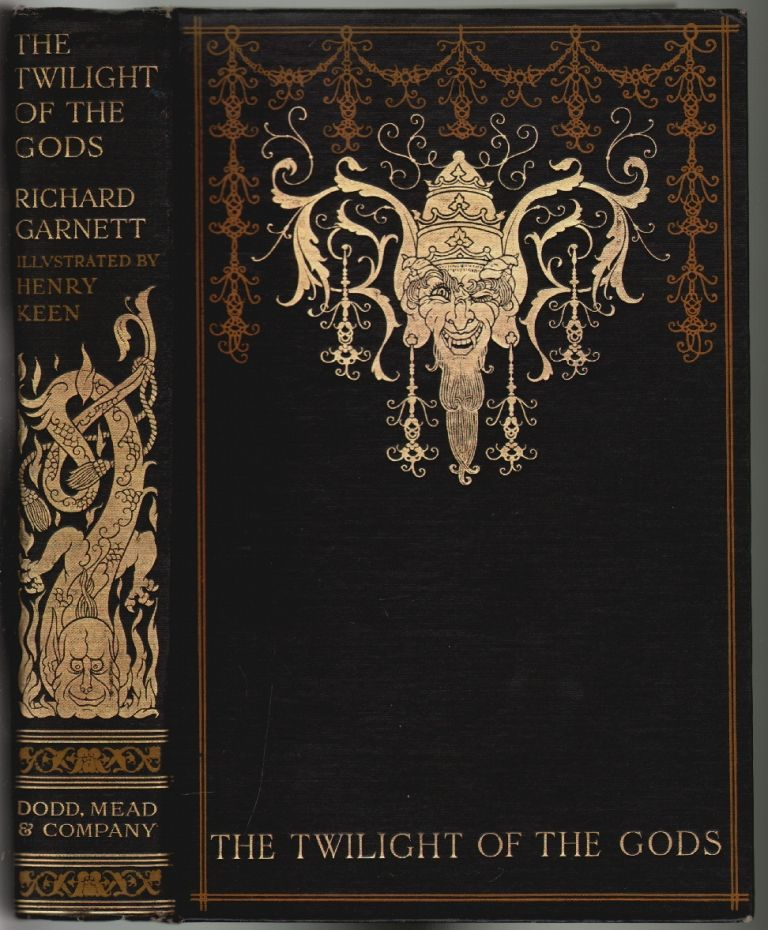 The Twilight of the Gods and Other Tales. Richard Garnett, T. E. Lawrence, Harry Keen, Introduction.