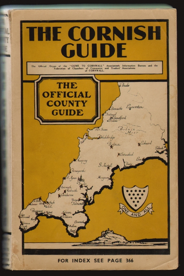 """The Cornish Guide, The Official Organ of the """"Come to Cornwall"""" Association and the Federation of Chambers of Commerce and Traders' Associations of Cornwall"""