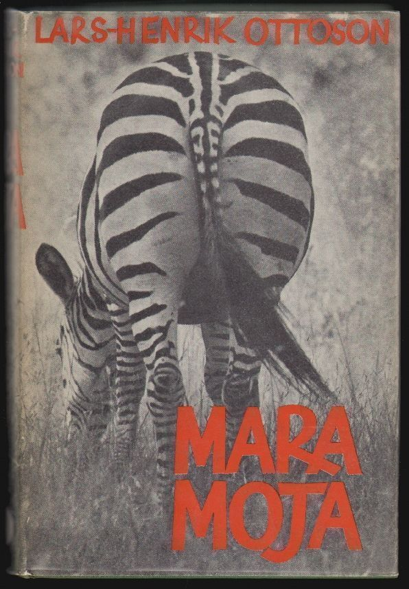 Mara Moja, From Northernmost Scandinavia to the Cape of Good Hope. Lars-Henrik Ottoson.