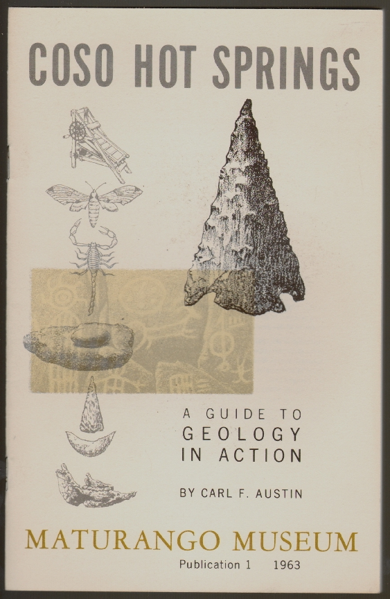 Coso Hot Springs, A Guide to Geology in Action. Carl F. Austin.